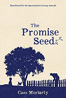 The Promise Seed by [Cass Moriarty]