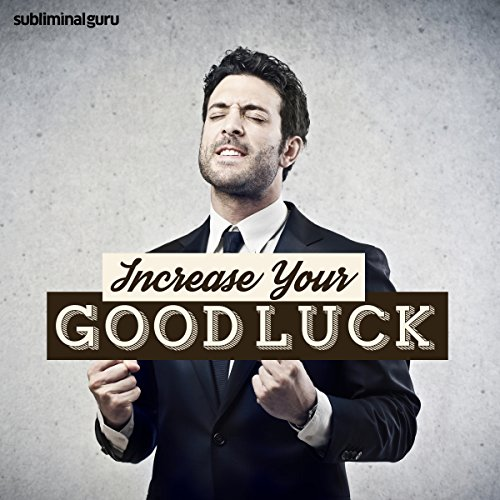 Increase Your Good Luck audiobook cover art