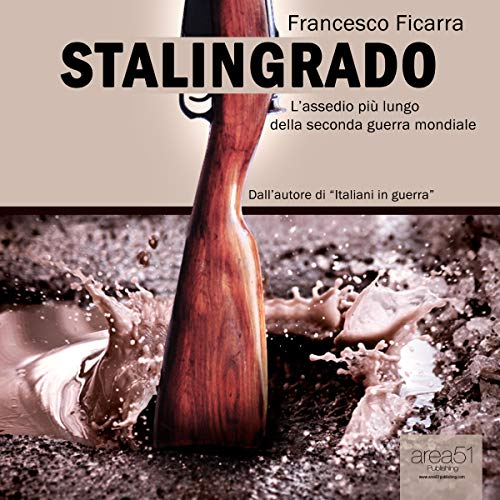 Stalingrado [Stalingrad] Audiobook By Francesco Ficarra cover art