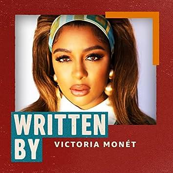Written by Victoria Monét