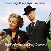 Firefly & the Half Diamond