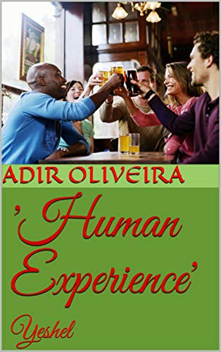 Book: 'Human Experience' - Yeshel by Adir Borges de Oliveira