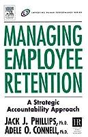 Managing Employee Retention (Improving Human Performance)