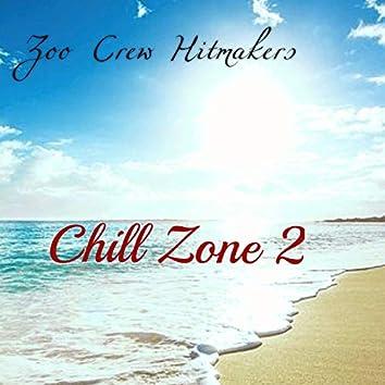 Chill Zone 2