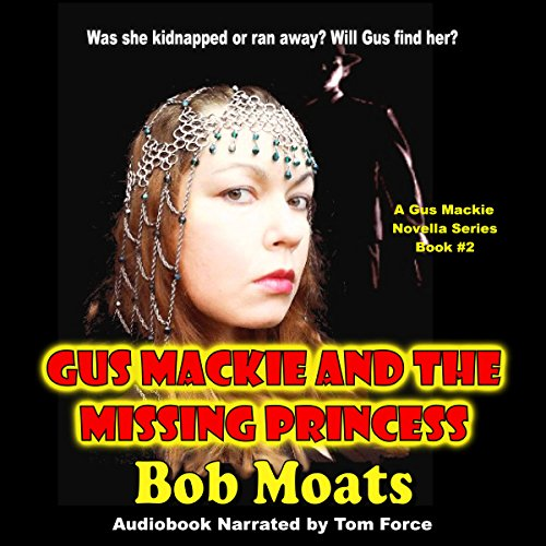 Gus Mackie and the Missing Princess cover art