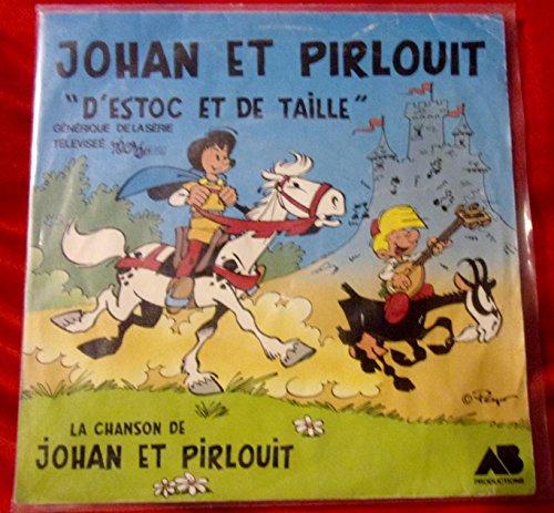 Johan et Pirlouit : D'estoc et de taille , générique de la série Récré A2, 45 tours 1984 SP AB productions 821778