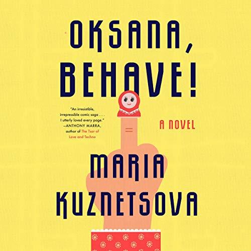 Oksana, Behave! audiobook cover art