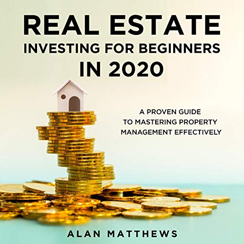 Real Estate Investing for Beginners in 2020  By  cover art