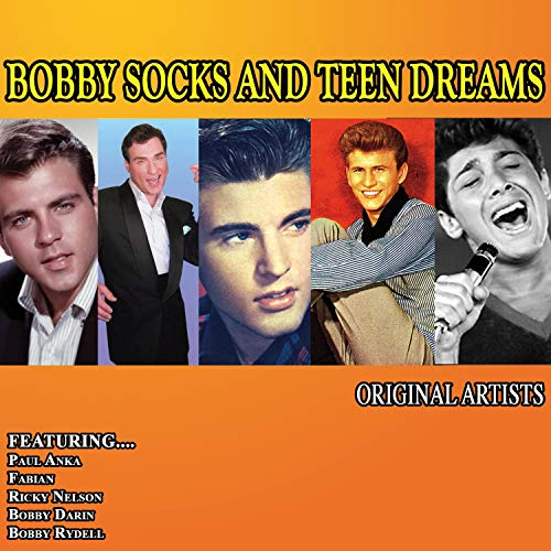 Bobby Socks and Teen Dreams