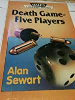 Death Game - Five Players 1853893463 Book Cover