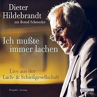 Ich mußte immer lachen. Dieter Hildebrandt erzählt sein Leben Titelbild