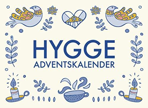 Hygge Adventskalender: 24 hyggelige Momente für einen entspannten Advent