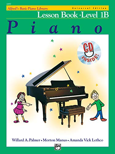 Alfred's Basic Piano Course Lesson Book, Bk 1b: Universal Edition: Book & CD (Alfred's Basic Piano Library)