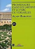 Promenade dans les jardins et le parc de Versailles