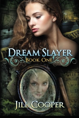 Book: The Dream Slayer by Jill Cooper