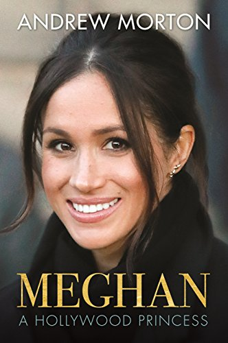 Meghan: A Hollywood Princess (English Edition)