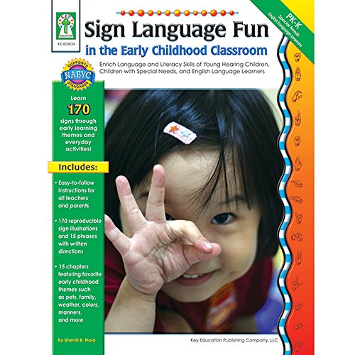 Carson Dellosa KE-804034 Sign Language Fun In The Early Childhood Classroom