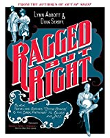 "Ragged but Right: Black Traveling Shows, ""Coon Songs,"" and the Dark Pathway to Blues and Jazz (American made music)"