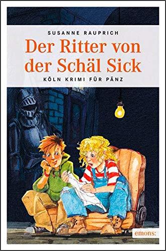 Der Ritter von der Schäl Sick (Köln Krimi für Pänz)