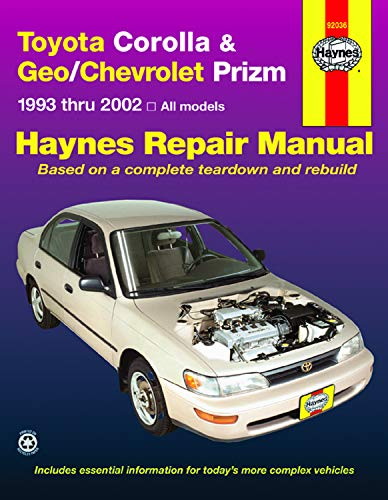 Toyota Corolla & Geo/Chevrolet Prizm (93 - 02): 1993 to 2002 (Haynes Automotive Repair Manuals)