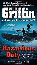 Hazardous Duty (A Presidential Agent Novel) by W.E.B. Griffin (2014-12-30)