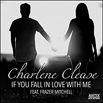 If You Fall in Love With Me (feat. Frazer Mitchell)