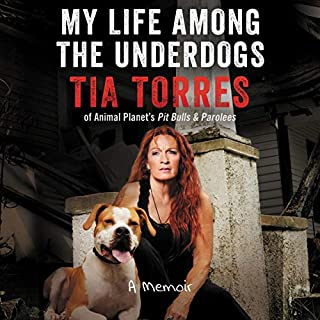 My Life Among the Underdogs     A Memoir              By:                                                                                                                                 Tia Torres                               Narrated by:                                                                                                                                 Tia Torres                      Length: 5 hrs and 50 mins     244 ratings     Overall 4.9
