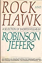 Rock and Hawk: A Selection of Shorter Poems by Robinson Jeffers