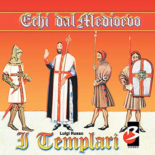 I Templari (Completi il testo) [The Templars]                    By:                                                                                                                                 Luigi Russo                               Narrated by:                                                                                                                                 Alessandro Zurla                      Length: 40 mins     1 rating     Overall 3.0