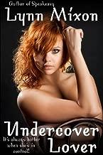 Undercover Lover - An Erotic Story (Mild Bondage Sex)