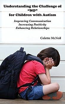"Understanding the Challenge of ""No"" for Children with Autism"