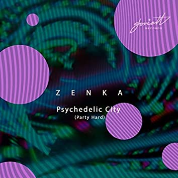 Psychedelic City (Party Hard)