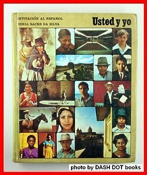 Hardcover Invitacion Al Espanol: Usted Y Yo Book