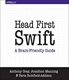 Head First Swift - Anthony Gray