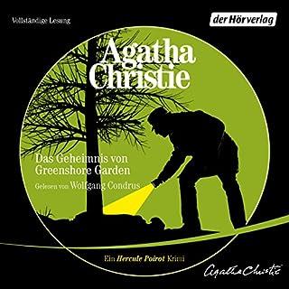 Das Geheimnis von Greenshore Garden                   Autor:                                                                                                                                 Agatha Christie                               Sprecher:                                                                                                                                 Wolfgang Condrus                      Spieldauer: 2 Std. und 38 Min.     329 Bewertungen     Gesamt 4,4