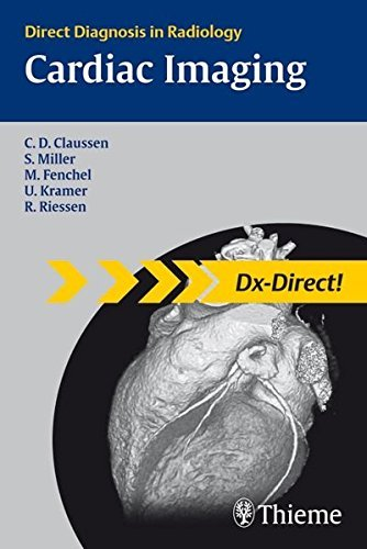 Cardiac Imaging Direct Diagnosis In Radiology Dx Direct Series By Claus Claussen 2007 09 05