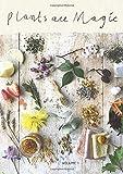 Plants Are Magic Magazine - Volume 1