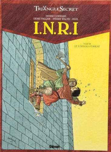 I.N.R.I - Tome 03: Le Tombeau d'Orient