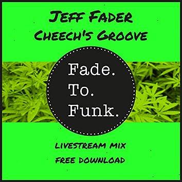 Cheech's Groove (Livestream Mix)
