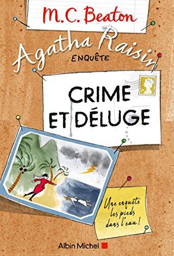 Agatha Raisin enquête 12 - Crime et déluge