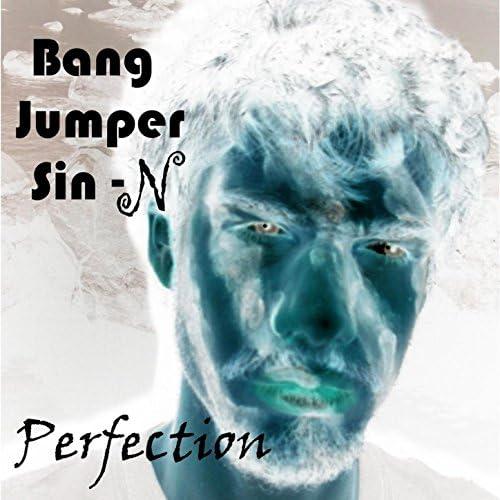 Bang Jumper Sin-N