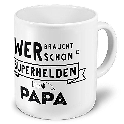 printplanet XXL Riesen-Tasse mit Spruch: Wer braucht Schon Superhelden - Ich hab Papa - Kaffeebecher, Sprüchebecher Becher, Mug