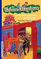 La Cabane Magique: Le terrible empereur de Chine
