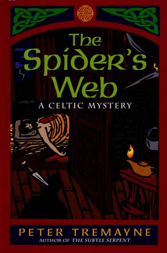 The Spider's Web: A Celtic Mystery (A Sister Fidelma Mystery Book 5)
