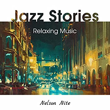 Jazz Stories (Relaxing Music)