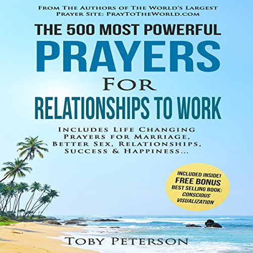 The 500 Most Powerful Prayers for Relationships to Work cover art
