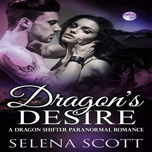 Dragon's Desire (A Dragon Shifter Paranormal Romance) audiobook cover art
