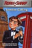 Adam Sharp #2: London Calling (English Edition)