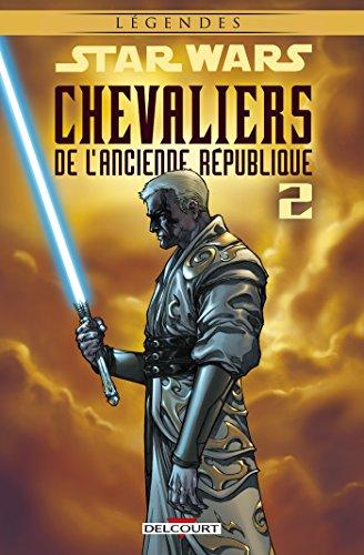Star Wars - Chevaliers de l'Ancienne République T02