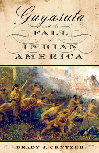 Guyasuta and the Fall of Indian America